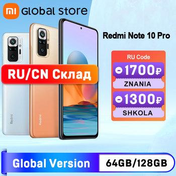 Globalna wersja Xiaomi Redmi Note 10 Pro 64GB 128GB Smartphone 108MP kamera Snapdragon 732G 120Hz AMOLED wyświetlacz tanie i dobre opinie Niewymienna CN (pochodzenie) Android Zamontowane z boku Rozpoznawanie twarzy ≈108MP 5020 Adaptacyjne szybkie ładowanie