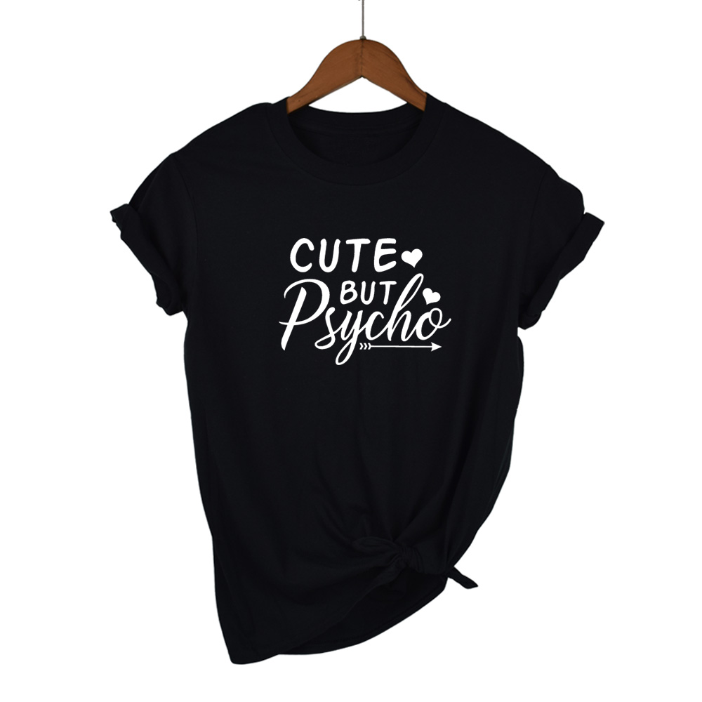 CUTE BUT PSYCHO Letter Print T Shirt Women Short Sleeve O Neck Loose Tshirt 2020 Summer Women Tee Shirt Tops Camisetas Mujer