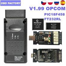 Opcom 1.99/v1.95/v1.70 para opel op com v1.99 ferramenta de diagnóstico do automóvel OP-COM scanner leitor de código com varredor do carro de pic18f458 ft232rl