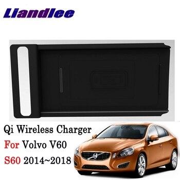 Cargador inalámbrico Liandlee Qi para Volvo V60 S60 2010 ~ 2018 soporte de teléfono inteligente inalámbrico carga Original para guantera de coche