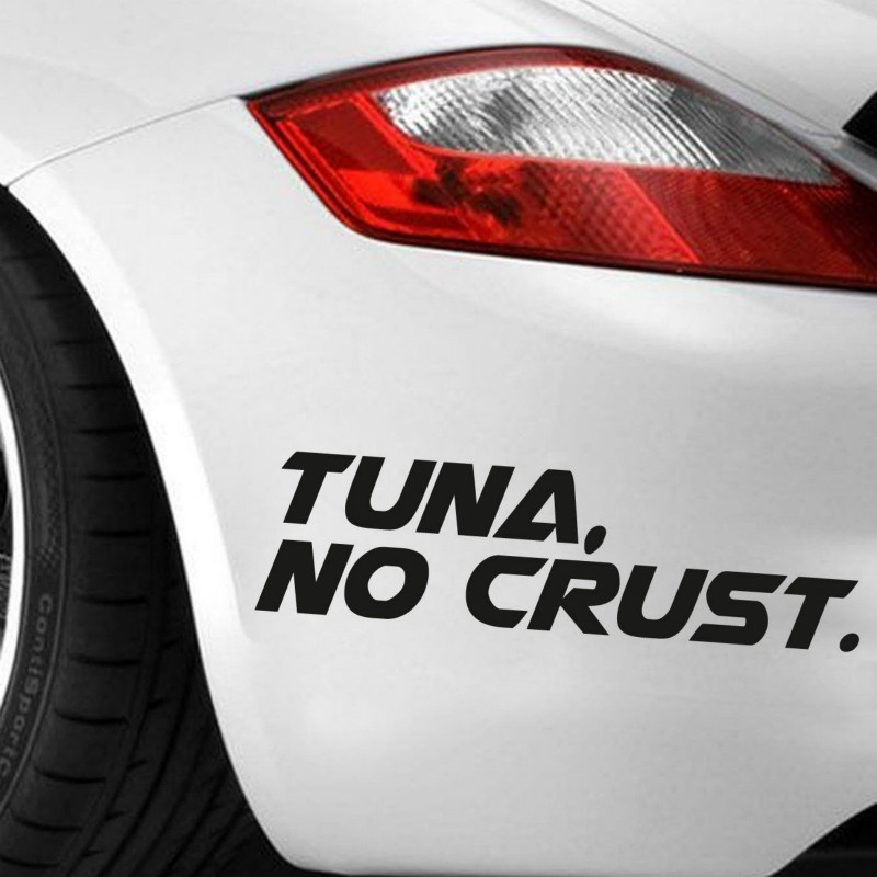 Fast and Furious Vinyl sticker Paul Walker Tuna No Crust Decal window car JDM