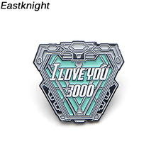 K83 I Love you 3000 Cool Core Reactor Metal Enamel Brooches and Pins Lapel Pin Backpack Badge Collar Jewelry 1PCS