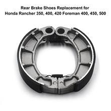 Rear Brake Shoes Replacement for Honda Rancher 350, 400, 420 Foreman 400, 450, 500