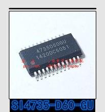 1 шт.-10 шт. новый оригинальный подлинный SI4735-D60-GU SSOP-24 SI4735 SSOP24 Код: 4735D60GU RF микросхема приемника