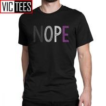 Nope Aseksuele Mannen T-shirt Pride Asexuality Lgbt Lgbtq Ace Ontwerp Tee Shirt T-shirt 100 Premium Katoen Gift Sweatshirt