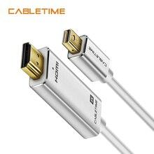 Cabletime Thunderbolt Mini DisplayPort HDMI kablosu 4K DP HDMI ekran bağlantı noktası kablosu 1080P TV Lenovo bilgisayar MacBook N173