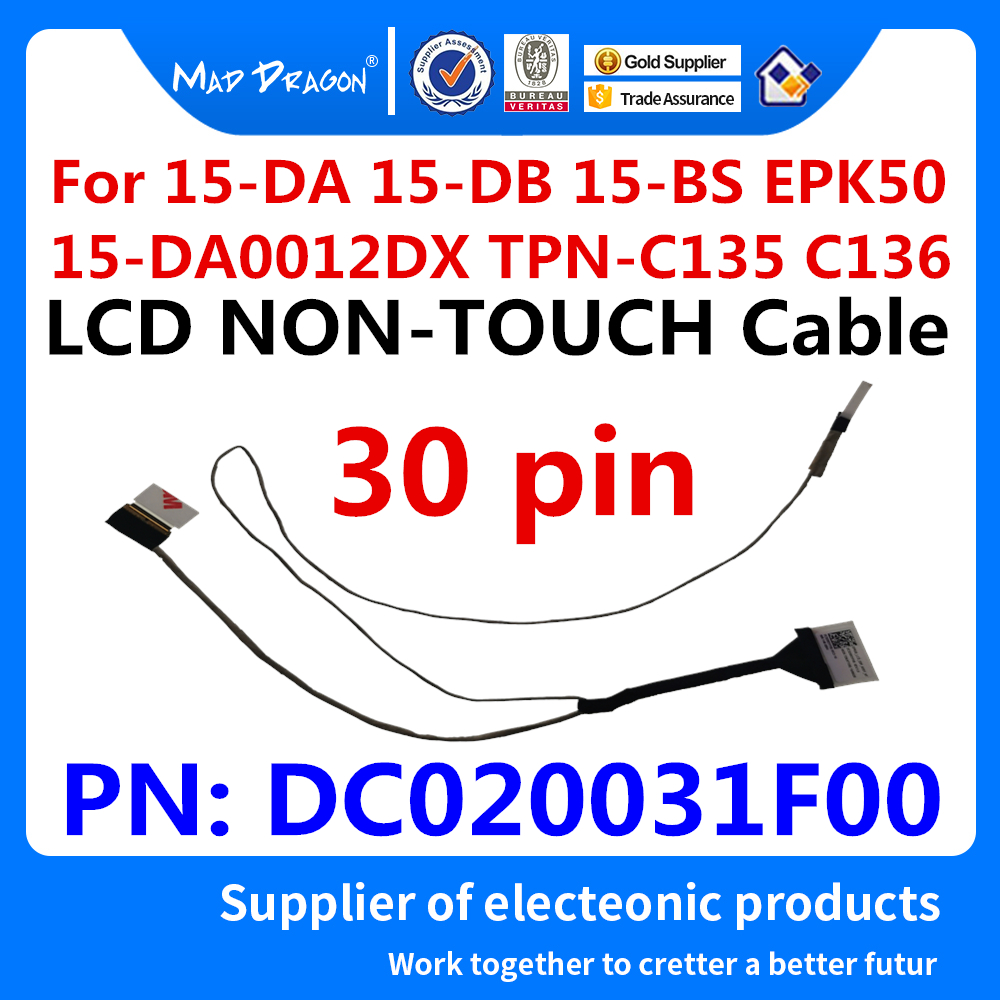 New Original LVDS LCD Cable Lcd NON TOUCH Cable For HP 15-DA 15-DB 15-BS EPK50 15-DA0012DX TPN-C135 TPN-C136 DC020031F00