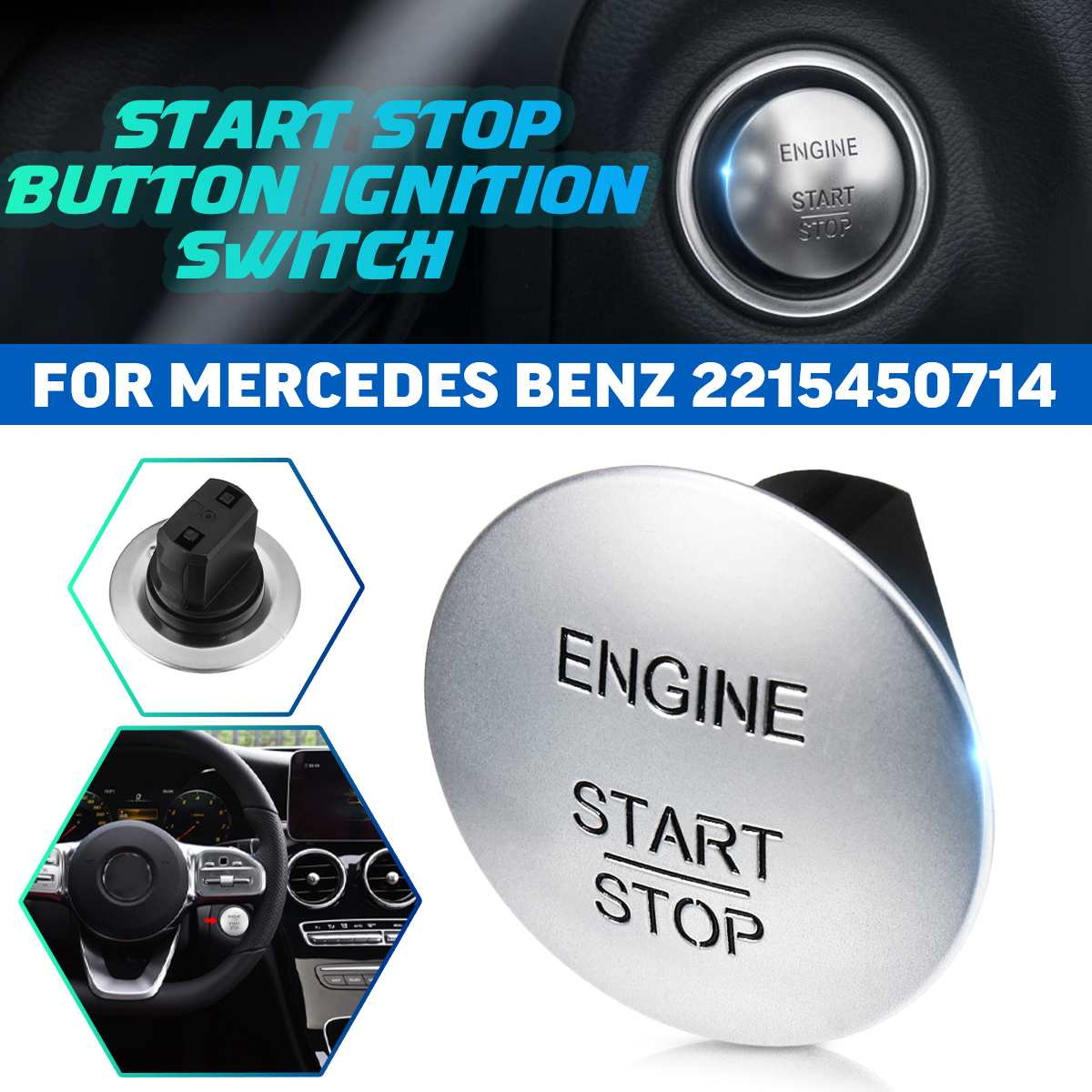 2215450714 Start Stop Push Button Ignition Switch Keyless For Mercedes-Benz CL550 E350 S550 GLK350 SLK200 CLS350 SLK350