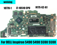 For DELL Inspiron 5490 5498 5590 5598 Laptop Motherboard 00HT1K 18778-1 i7-10510CPU N17S-G2-A1 Mainboard 100% well working 1