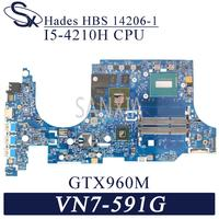 KEFU 14206-1 Laptop motherboard for Acer Aspire V Nitro VN7-591G original mainboard I5-4210H/4200H GTX960M
