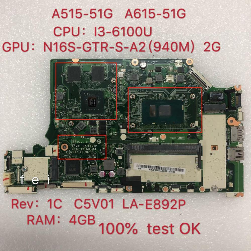 C5V01 LA-E892P motherboard for Acer Nitro A515-51G laptop motherboard CPU: I3-6100U <font><b>940MX</b></font> 2GB 100% test ok image