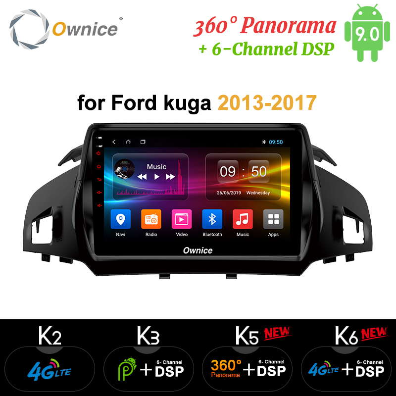 Ownice Android 9.0 2 din 8Core Auto DSP 4G LTE Radio Player GPS Navi DVD k3 k5 k6 per Ford Kuga 2013-2017 360 Panorama SPDIF