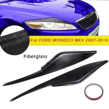 คู่รถไฟเบอร์กลาสไฟหน้า Eyebrow Cover โคมไฟตาสติกเกอร์สำหรับ Ford/Mondeo MK4 2007-2010