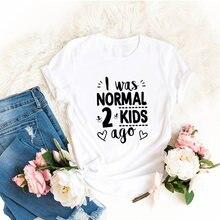 MI È Stato Normale Due Bambini Fa Mamma Vita Camicia Divertente Divertente Mamma T Della Camicia Madre di Due Donne Magliette E Camicette Tee vestiti della Madre Regalo di Giorno