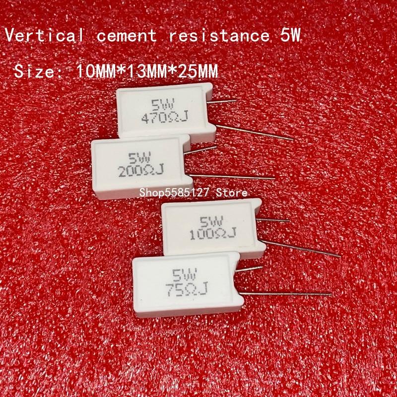 5 шт. 5 Вт вертикальное сопротивление цемента 0,05 ~ 300K Ом 5% 0.1R 0.15R 0.22R 0.25R 0.39R 0.47R 1R 10RJ 100R 150R Керамический резистор