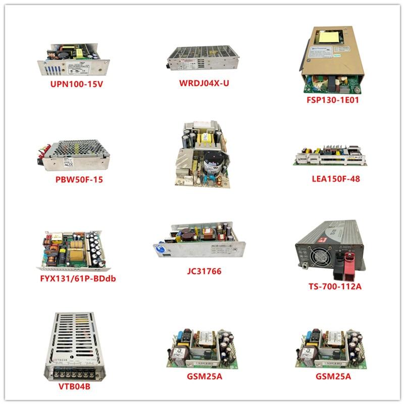 UPN100-15V| WRDJ04X-U| FSP130-1E01| PBW50F-15| NLP65-7608GJ|LEA150F-48|FYX131/61P-BDdb|JC31766|TS-700-112A|VTB04B|GSM25A Used