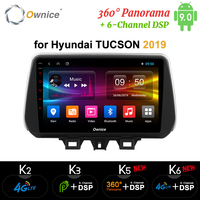 Ownice k3 k5 k6 Car Player for Hyundai New Tucson IX35 2018 2019 Car Radio 4G LTE 360 Panorama DSP SPDIF GPS Navi Android 9.0