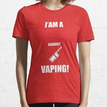 Je suis maman contre le vapotage! T-shirt col rond femme, en pur coton, je suis une maman contre la vaporisation