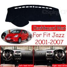 Para honda fit jazz 2001 2007 2005 anti-derrapante tapete dashmat almofada de cobertura pára-sol proteger tapete acessórios gd1 gd3 gd5 2006