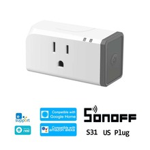 Sonoff S31 US 16A WIFI Smart Switch Socket for eWelink APP Timer Power Monitor Home Automation Compatible with Alexa Google Home tomzn smart home plug timer 16a wireless switch wifi automation power socket by phone work with alexa google amazon