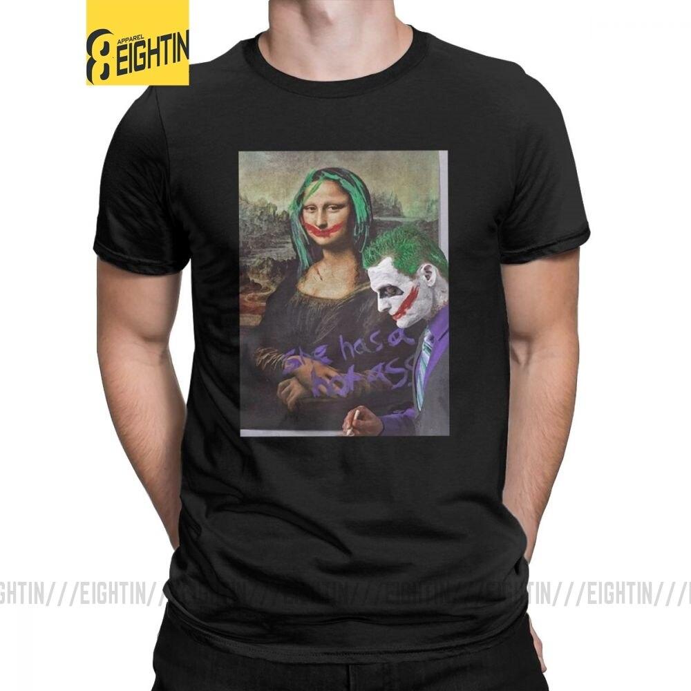 Men T Shirts Joker Mona Lisa T-Shirt She Has A Hot Ass Amazing Short Sleeve Tee Shirt Crewneck Tops 100% Cotton Big Size