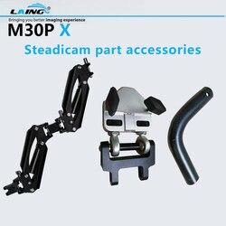 LAING Part Accessories of M30P X Camera Steadicam Stabilizer For Nikon Canon DSLR Cameras Arm + Socket+Hand-part