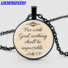 2019 Hot Jesus Christian Faith God has nothing to do with the scripture pendant necklace
