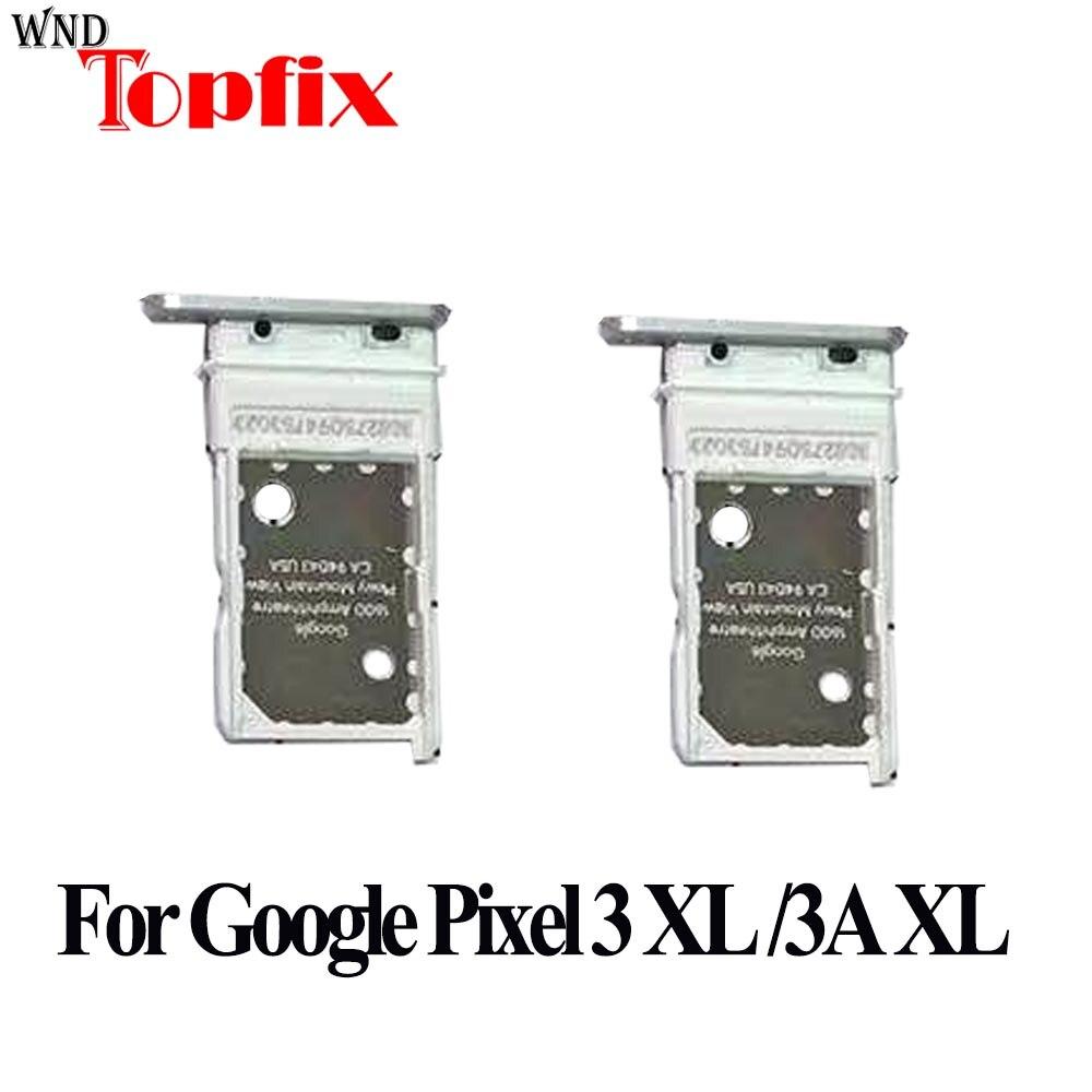 For Google Pixel 3 XL SIM Card Holder Tray Sim Card Tray Holder Slot Adapter For Google Pixel 3a XL SIM Crad Tray