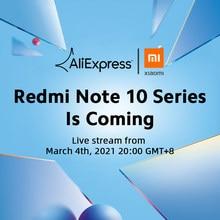[Мировая премьера] Глобальная версия Xiaomi Redmi Note 10 Series смартфона 108MP Камера 120Hz