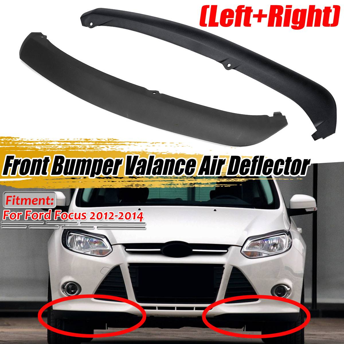 Left/Right Car Front Bumper Valance Air Deflector Lower Trim Panel For Ford For Focus 2012 2013 2014 FO1095244C CP9Z17626B