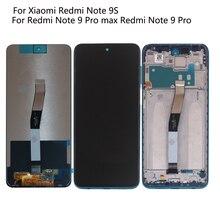 Original For Xiaomi Redmi Note 9S LCD Display Screen Touch Screen Digitizer For Redmi Note 9 Pro max Redmi Note 9 Pro LCD 6.67
