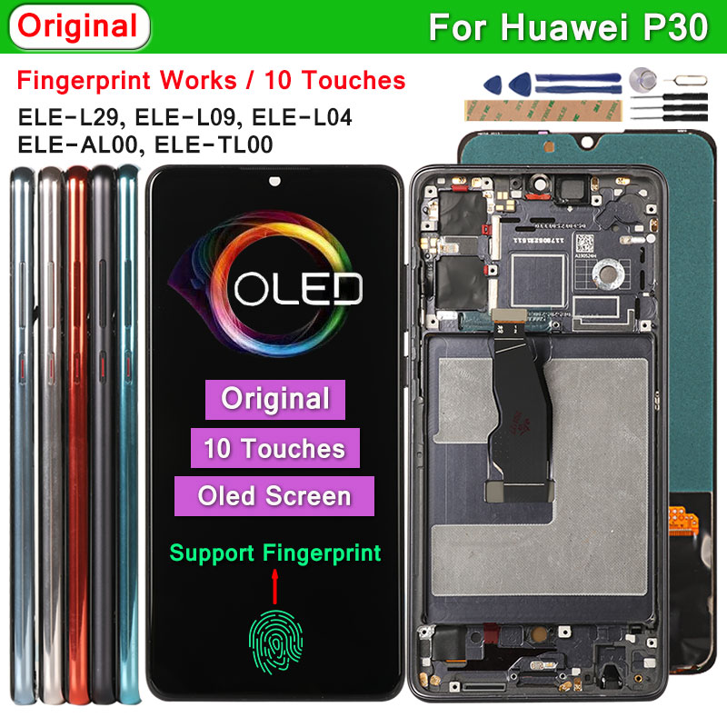 Original Oled Display For Huawei P30 ELE-L29 L09 L04 LCD Support Fingerprint 10 Touches Screen Replacement For Huawei P30 P 30