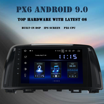 "Android 9.0 Car multimedia player GPS Navi For Mazda 6 Atenza 2013 2014 2015 Radio 9"" IPS PX6 DSP HDMI 4Gb+64GB wifi BT TDA7850"