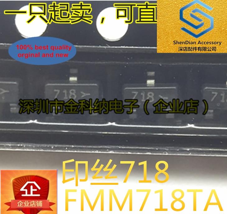 30pcs 100% Orignal New FMM718TA Printed Silk 718 Switching Transistor SOT-23 Transistor In Stock