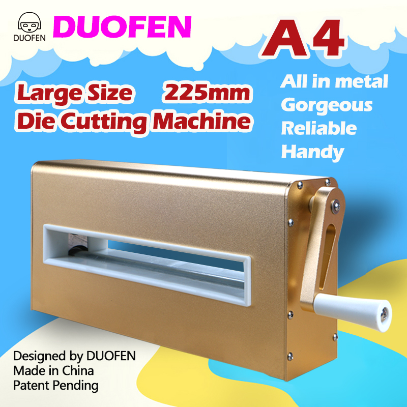 DUOFEN die cutting machine A4 225mm 8inch cutting dies embossing leather fabric cutting for DIY Scrapbook Paper Album 2019 new