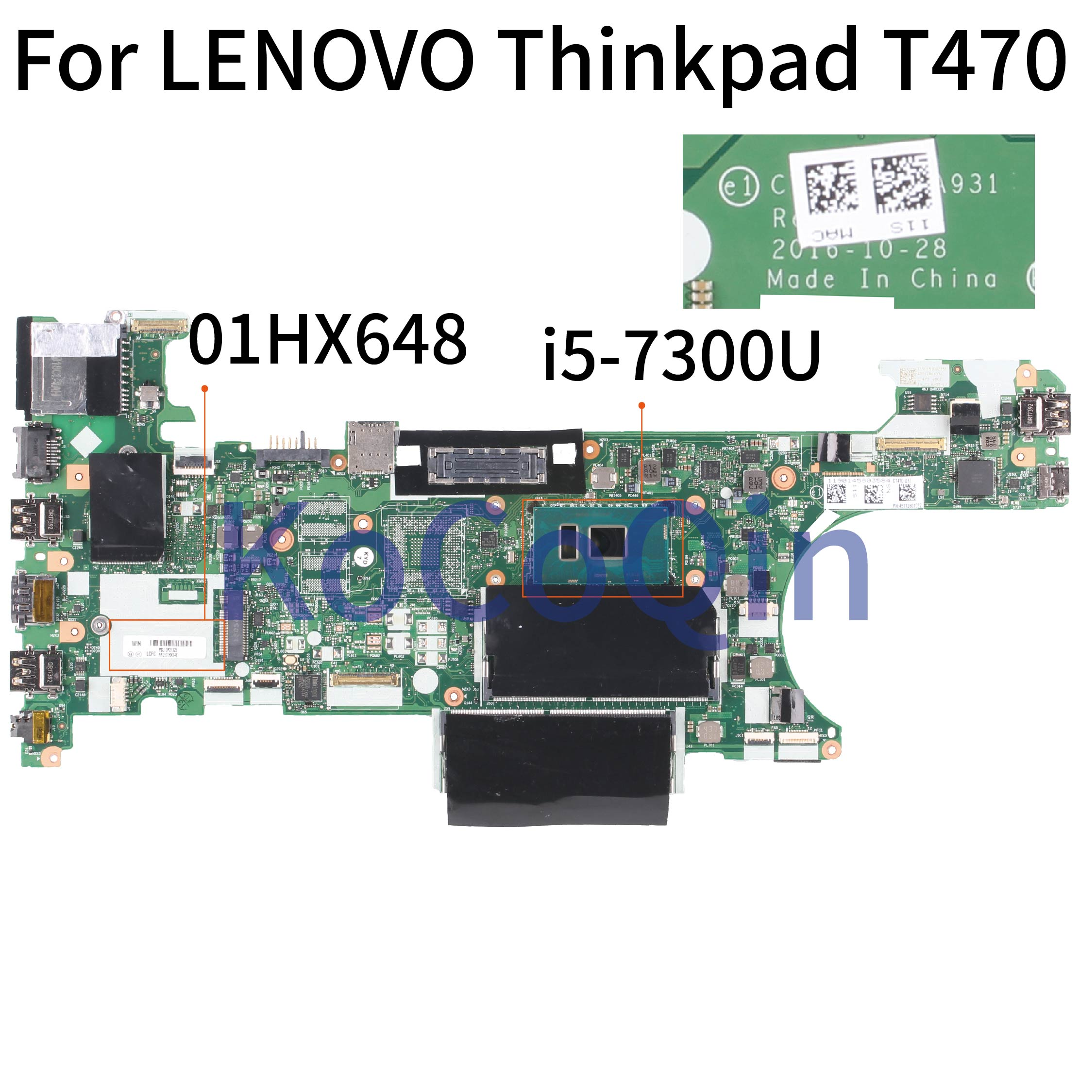 KoCoQin Laptop Motherboard For LENOVO Thinkpad T470 Core SR340 I5-7300U Mainboard 01HX648 NM-A931 Tested 100%