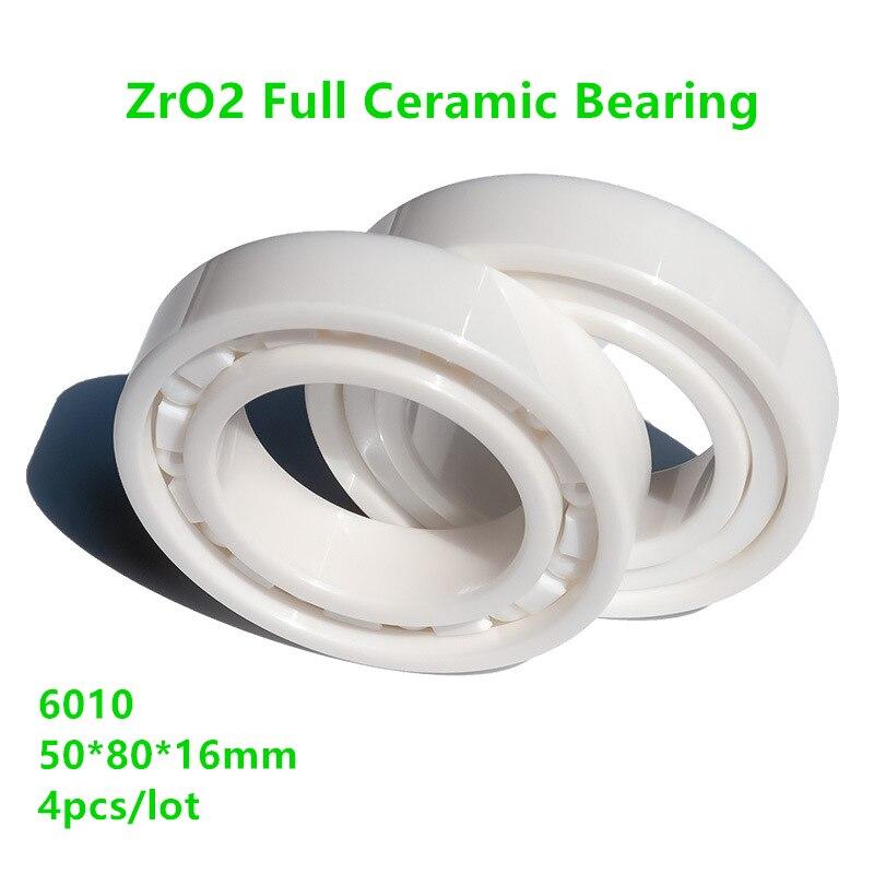 4pcs/lot 6010 full Ceramic bearing  50x80x16mm Zirconia ZrO2  Ceramic ball bearings  50*80*16mm