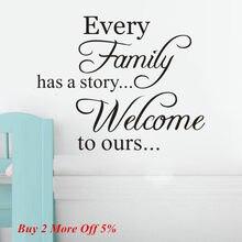 Quente cada família tem uma história de boas-vindas toours removível arte vinil mural casa decoração do quarto adesivos de parede moda quente adesivos muraux