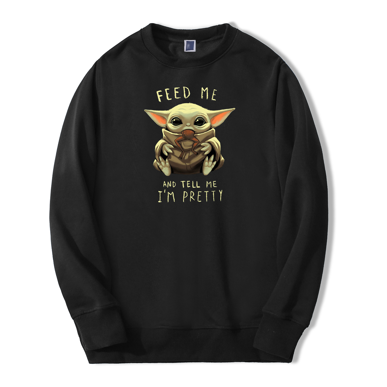 Baby Yoda Sweatshirt Hoodies Men The Mandalorian Pullover Fleece Streetwear Crewneck Feed Me And Tell Me I'm Pretty Sweatshirts
