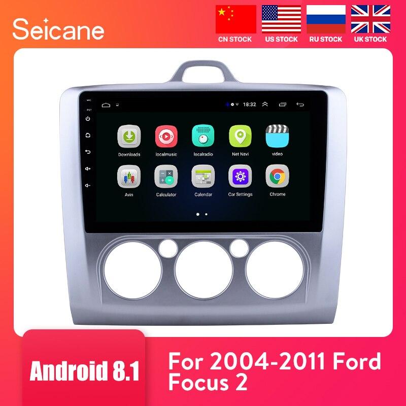Seicane 9 дюймов Android 8,1 Автомагнитола для ford focus EXI MT 2 3 Mk2 2004 2005 2006 2007 2008 2009 2011 2Din gps мультимедийный плеер