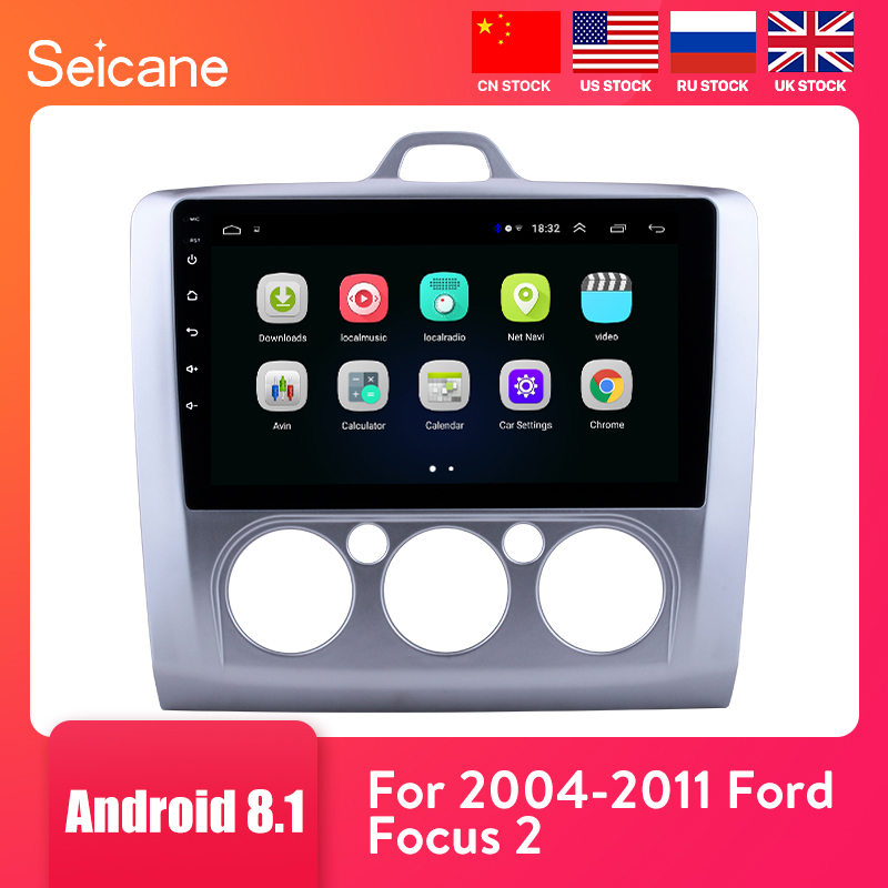 Seicane 9 inch Android 8.1 Car Radio For <font><b>ford</b></font> <font><b>focus</b></font> EXI MT 2 3 <font><b>Mk2</b></font> 2004 <font><b>2005</b></font> 2006 2007 2008 2009-<font><b>2011</b></font> 2Din GPS Multimedia Player image