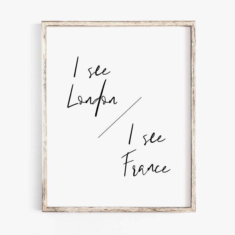 I See London I See France Print Funny Bathroom Quotes Poster Bathroom Decor Modern Minimalist Art Canvas Painting Picture Painting Calligraphy Aliexpress
