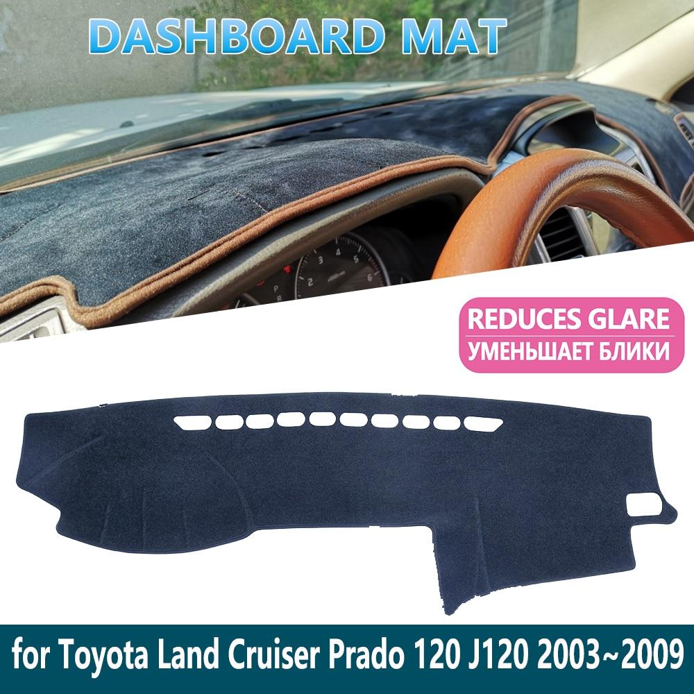 For Toyota Land Cruiser Prado 120 J120 2003~2009 Dashboard Mat CoverDash Mat Fit Inner Sun Shade Dash Board Car Accessories 2008