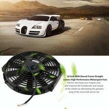 Подлинная 10 дюймов 80 Вт круглая рамка прямые листья высокая производительность Мотоспорт вентиляторы автомобильный общего назначения электронный вентилятор