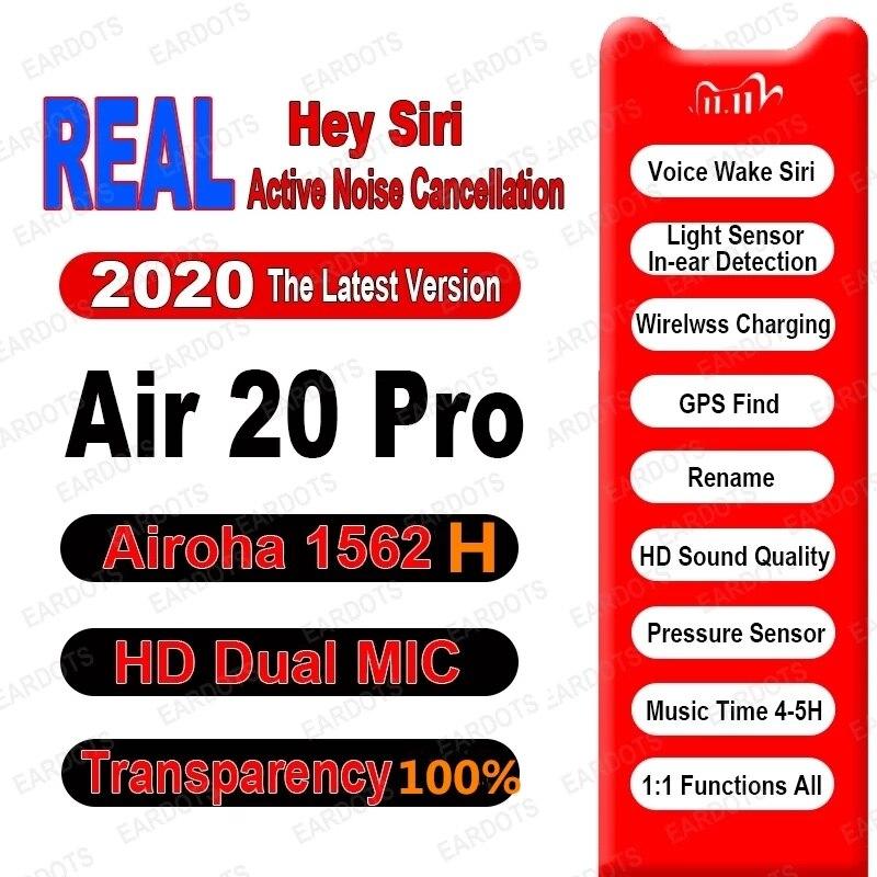 Новинка Air20 Pro ANC TWS беспроводные Bluetooth наушники 5,2 гибридные наушники 45 дБ супер бас качество 1562H PK H1 1562F Air Pro9 TWS Air3