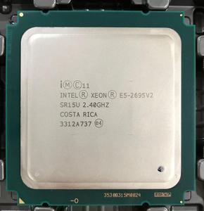 Image 2 - E5 2695V2 Original Intel Xeon official E5 2695 V2 2.40GHz 12 core 30MB LGA2011 E5 2695V2 Processor free shipping e5 2695 v2