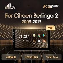 KingBeats штатное головное устройство For Citroen Berlingo 2 B9 2008 - 2019 GPS Android 10 автомагнитола на андроид магнитола For Ситроен Берлинго B9 For автомобильная му...