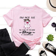 Women's Graphic T-Shirts Printed Shirt Cotton Tee Short Sleeve Summer Tops Female Tees Clothes I Am Not Fat Cute Sexy Animal Pig