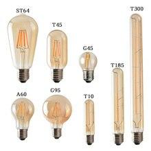 Retro Vintage lámpara de Edison E27 220V 4W 6W 8W LED filamento de la ampolla bombillas T45 A60 ST64 G80 G95 LED Edison luces