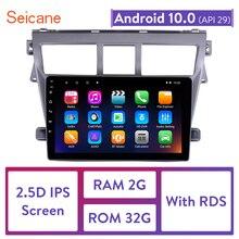 Seicane 2din araba multimedya oynatıcı 2007 2008 2009 2010 2011 2012 Toyota VIOS Android 10.0 GPS navigasyon desteği RDS TPM